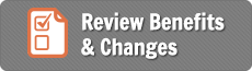 Review benefits and changes