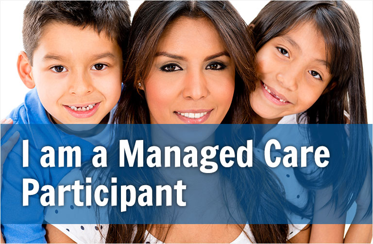 I am a Managed Care Participant